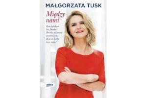 Między Nami. Małgorzata Tusk