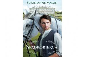"""Spadkobierca "" Susan Anne Mason"