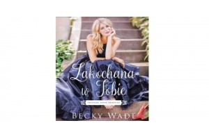 """""""Zakochana w Tobie """" Becky Wade"""