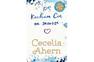 """PS Kocham Cię""  Cecelia Ahern"