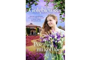 """""""Pozwól mi kochać"""" Ilona Gołębiewska"""