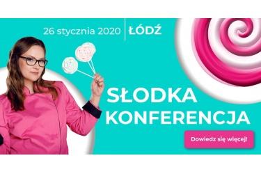 Słodka Konferencja - 26 styczeń 2020
